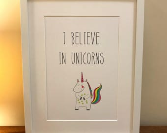 I Believe in Unicorns - Print / Picture (unframed)