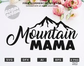 Mountain Mama svg eps dxf png Files for Cutting Machines Cameo Cricut, Girly, Bear, Boy Mom, Mother's Day, Funny, Boho, Tribal, Rustic, Cute