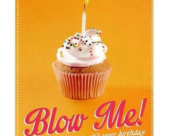 Blow Me! - Birthday Card
