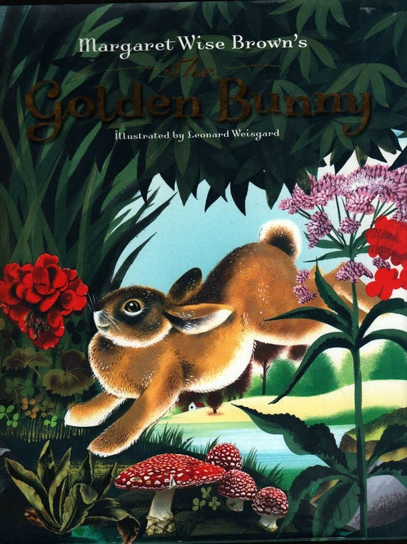 The Golden Bunny - Margaret Wise Brown - Leonard Weisgard - 1981 - Vintage Kids Book