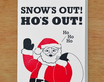 Snow's Out Ho's Out! Holiday Letterpress Card