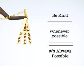 "Quote necklace, ""Be Kind Whenever Possible, It's Always Possible"" eco-friendly GOLD VERMEIL quote necklace by Chocolate and Steel."