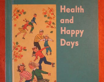 1950's Textbook -- Health and Happy Days