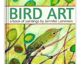 BIRD ART painting our feathered friends - a Book of Art by Jenlo