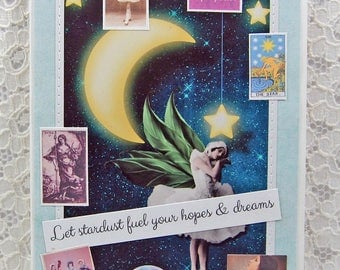 "Let Stardust Fuel Your Hopes & Dreams Card comes w 1"" Pin Back Button-Fairy Card-Goddess Card-The Star Card-Go For Your Dreams Card-Luna"