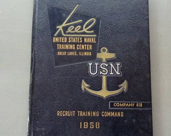 Vintage 1958 Keel US Naval Training Center Great Lakes, Illinois Company 418 Yearbook