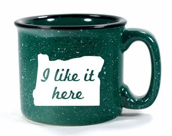 Oregon State Mug - I Like It Here coffee cup