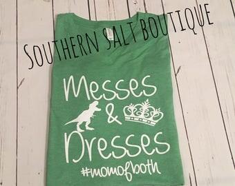 Messes & Dresses - Mom of Both T Shirt - Women's Shirt - Mom Shirt