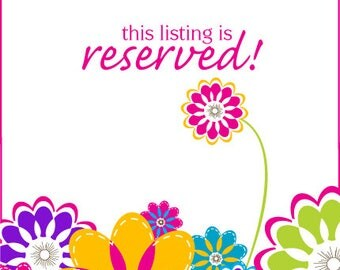 RESERVED LISTING for ksche034