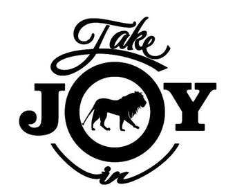 BACK to SCHOOL SALE Take Joy In Lions Decal