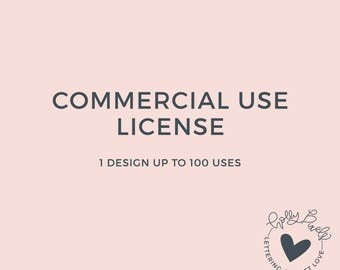 Commercial Use License - 1 Design Up to 100 Uses