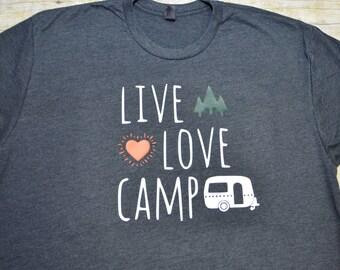 Live Love Camp shirt, camp shirt, camper shirt