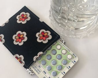 Cute Birth Control Pill Sleeve, Pill Case, Designer Fabric, Pill Sleeve, Cute and Discreet for your Bag