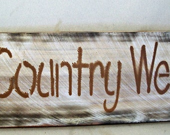 Country Welcome Sign, Wood Sign, Rustic Welcome Sign, Reclaimed Wood, Housewarming gift, Holiday Decorations, Rustic Wall Decor, Wall Art