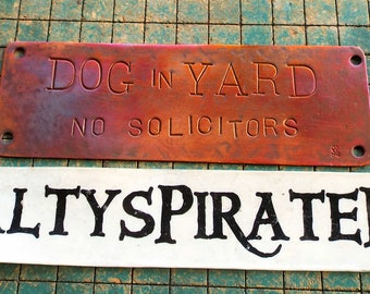 DOG in YARD, No Solicitors, copper doorbell warning sign, hand stamped, upcycled, recycled plumbing pipe, 2b