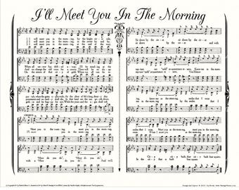 I'LL MEET You In The Morning - 11x14 Antique Hymn Wall Art White Parchment Charcoal Grey Ink Sheet Music Wall Art Vintage Verses Sale
