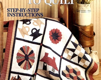 Teach Yourself to Quilt Select Fabrics Needles Thread Reverse Template Basket Applique Dresden Plate Craft Pattern Leaflet Leisure Arts 1179