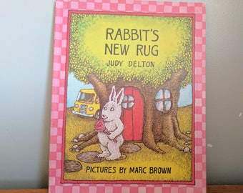 Rabbit's New Rug by Judy Delton, 1979, Pictures by Marc Brown, Hardback Children's Book, 7 by 8 3/4 Inches