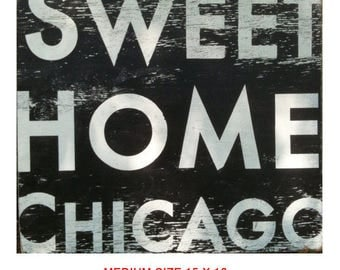 "Sweet Home Chicago ""Fun Size"" 6 x 7"