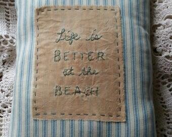 Prim Stitchery Better at the Beach Pillow ~OFG