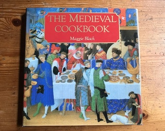 1996 The Medieval Cookbook hardcover by Maggie Black all the foods of the middle ages and how to cook them 143 pages