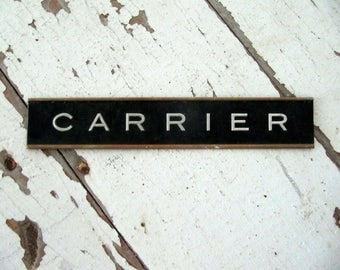 Vintage CARRIER Sign