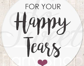 Wedding Favor Stickers, Happy Tears Stickers, Tissue Sticker, Wedding Labels, Tears Of Joy Stickers, Wedding Tears Labels - Set of 24