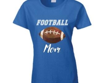 Football Shirt, Football Mom Shirt, Football Mom T Shirt, Football Shirt, Football Mom gifts,  Football Tshirt, Football Ladies Shirt,