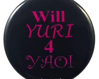 Yaoi Anime 2.25 inch Button Will Yuri 4 Yaoi