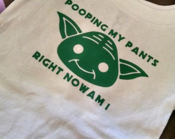 Pooping My Pants Right Now Am I t-shirt