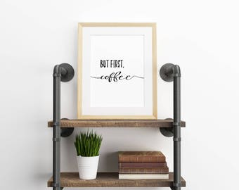 Coffee Print, But First Coffee Printable, Coffee Wall Art, Kitchen Decor, Coffee Quote, Kitchen Print, Office Decor, Typography