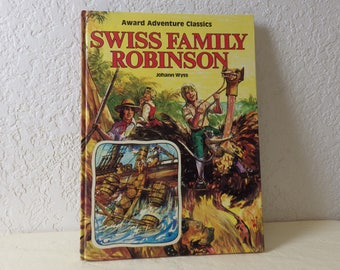 Book: SWISS FAMILY ROBINSON, Glossy Hardcover, Near New, 1982. Johann Wyss