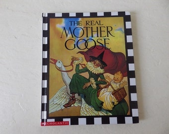 The Real Mother Goose, Large Glossy Hardcover Book, Like New, 1994.