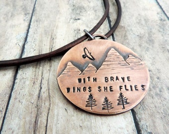 With Brave Wings She Flies Mountain Necklace - Mountain Jewelry - Nature Jewelry - Brave Woman - Strong Woman - Outdoor Woman - Hiker Gift