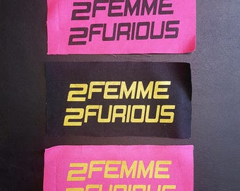 2 Femme 2 Furious - Back Patch