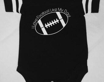 I Love Football Like My Dad Baby Bodysuit