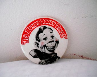 Vintage Howdy Doody large Button Pin