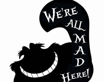 Cheshire Cat We're All Mad Here Vinyl Decal Sticker