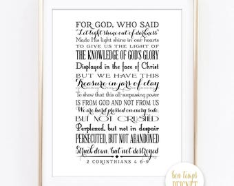"""2 Corinthians 4 6-9 -- 8x10"""" - INSTANT DOWNLOAD - For God, who said, """"Let light shine out of darkness,"""" made his light shine in our...."""