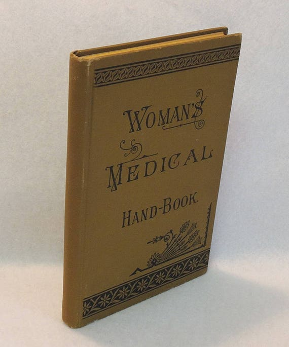 Antique Book Woman's Medical Hand Book By Prof. David Wark MD 1882
