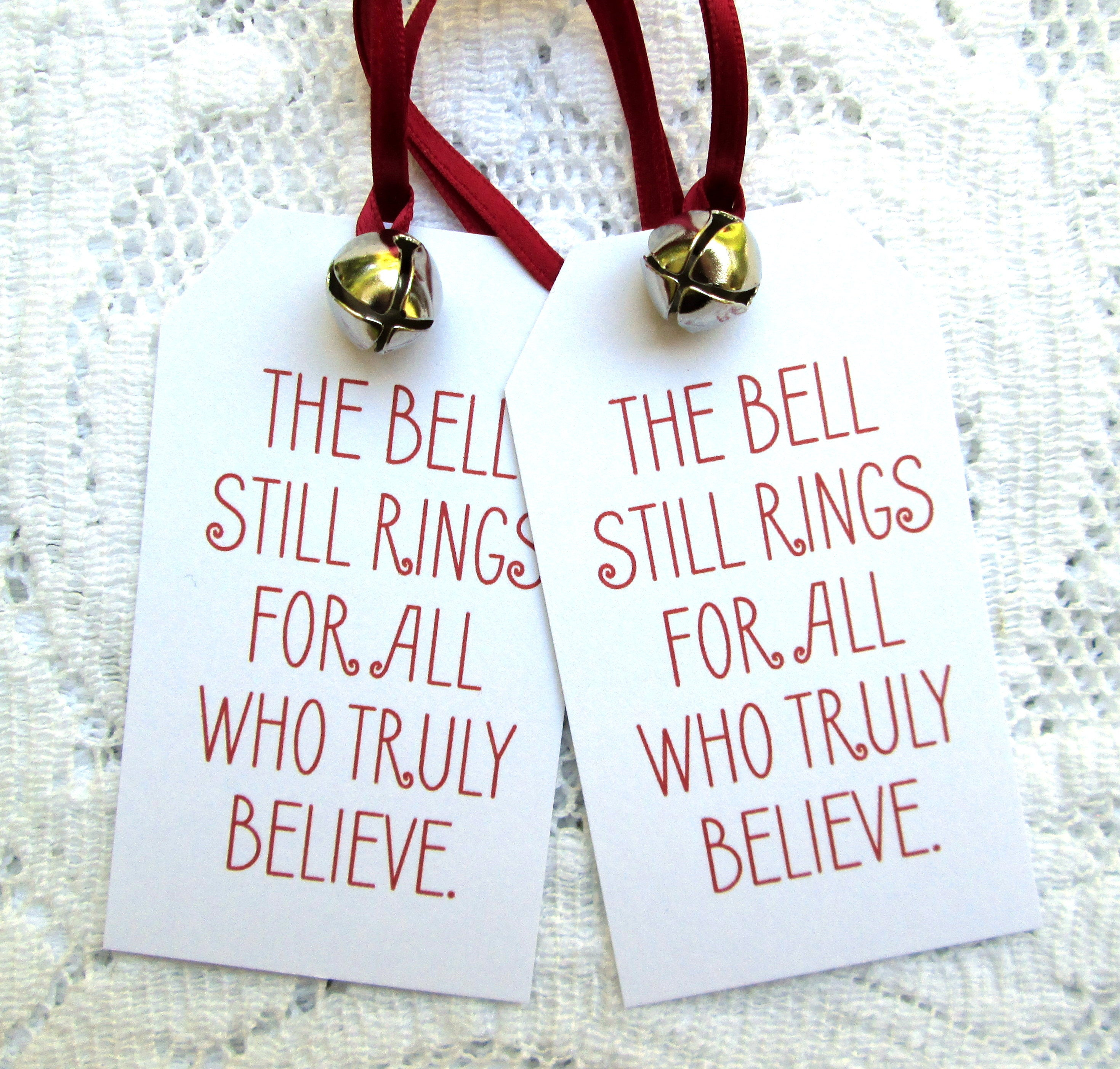 It is a graphic of Rare The Bell Still Rings for Those Who Truly Believe Printable
