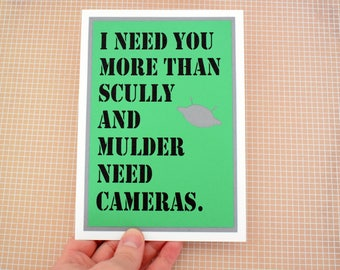 Handmade Greeting Card - Cut out Spaceship- I need you more than Scully and Mulder need cameras - Blank inside - Alien Inspired