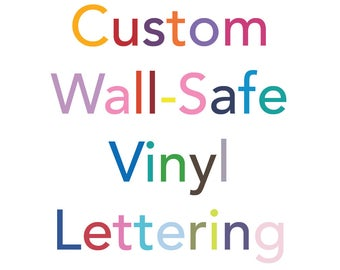 Wall Safe Vinyl Lettering Decal Words Letters Removable Temporary Sticker Custom Personalized Non Damaging Quotes Verses