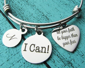 I can bracelet, addiction recovery, sobriety gift, cancer survivor gift, eating disorder jewelry, let your faith be bigger than your fear