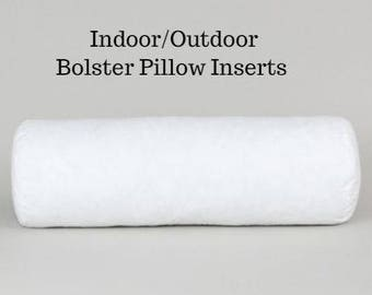 OUTDOOR/INDOOR Pillow BOLSTER Inserts to go with Your Pillow Order Custom Order Will Fit Size 9x20, 22,24, 48, 50, 52, 54