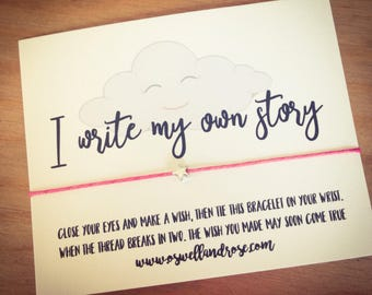 I write my own story ...Wish String Bracelet...