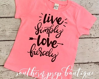 Live simply, Love fiercely | Vinyl tee - Kids comfy tee - Summertime t shirt - Crew neck kids t shirt - Everyday Tee - Girl's or boy's shirt