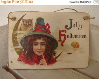 3 day SUMMER SALE 15% OFF Jolly Halloween sign, vintage image on wooden tag with string to hang.
