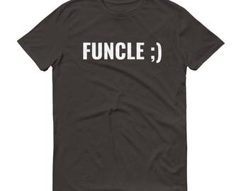 Funcle Tee -Short-Sleeve T-Shirt