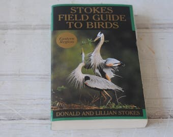 Stokes Field Guide to Birds Eastern Region Stokes Field Guides